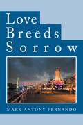 Love Breeds Sorrow