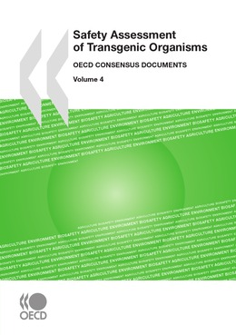 Safety Assessment of Transgenic Organisms, Volume 4