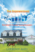 The Empowerment of God and Wealth Transfer During Recession