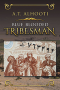 Blue Blooded Tribesman