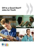 Off to a Good Start? Jobs for Youth