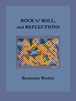 Rock 'N' Roll, and Reflections