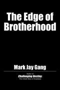 The Edge of Brotherhood