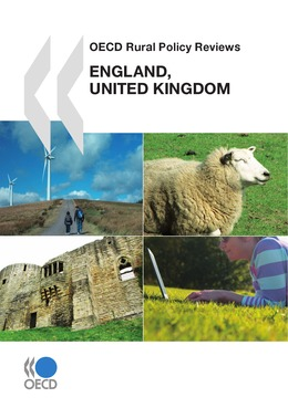 OECD Rural Policy Reviews: England, United Kingdom 2011
