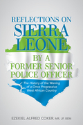 Reflections on Sierra Leone by a Former Senior Police Officer