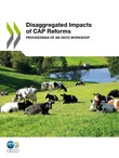 Disaggregated Impacts of CAP Reforms