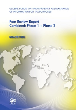 Global Forum on Transparency and Exchange of Information for Tax Purposes Peer Reviews: Mauritius 2011