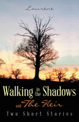 Walking in the Shadows