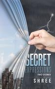 Secret Expressions