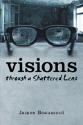 Visions Through a Shattered Lens