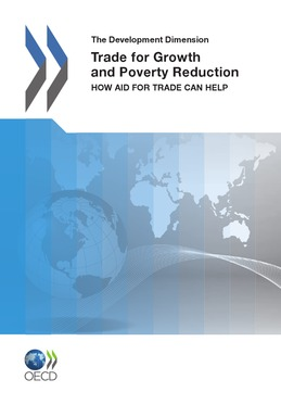 Trade for Growth and Poverty Reduction