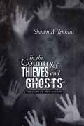 In the Country of Thieves and Ghosts