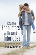 Chance Encounters and Pleasant Interludes