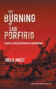 The Burning of San Porfirio