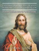 Cátedras Dominicales De Jesús De Nazaret I Y Su Interpretación.