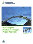 Improving the Practice of Transport Project Appraisal
