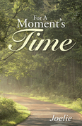 For a Moment's Time