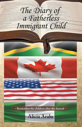 The Diary of a Fatherless Immigrant Child
