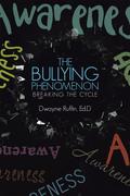 The Bullying Phenomenon