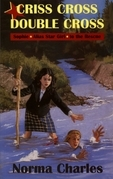 Criss Cross, Double Cross: A Sophie Alias Star Girl adventure