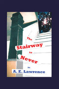 The Stairway to Never