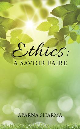 Ethics: a Savoir Faire