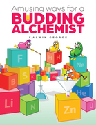 Amusing Ways for a Budding Alchemist