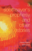 A Soothsayer'S Prophesy and Other Stories