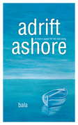 Adrift, Ashore