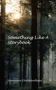 Something Like a Storybook