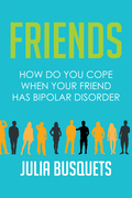 Friends: How Do You Cope When Your Friend Has Bipolar