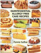 Quintessential Allergy Free Cake Recipes