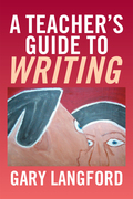 A Teacher'S Guide to Writing