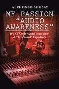 "My Passion ""Audio Awareness"""
