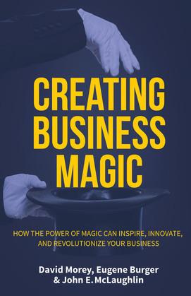 Creating Business Magic
