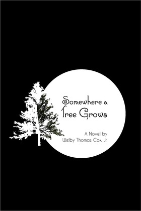 Somewhere a Tree Grows
