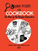 Gloria Pitzer's Cookbook - the Best of the Recipe Detective