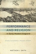 Performance and Religion in Early Modern England