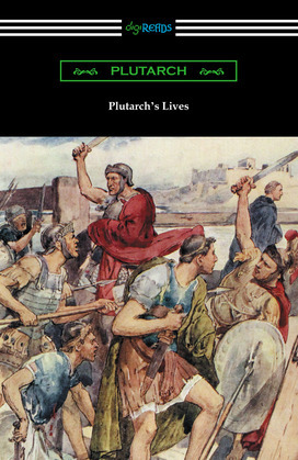 Plutarch's Lives (Volumes I and II)