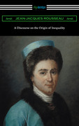 A Discourse on the Origin of Inequality (Translated by G. D. H. Cole)