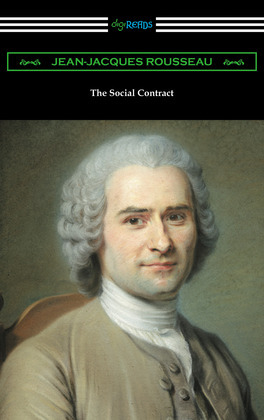 The Social Contract (Translated by G. D. H. Cole with an Introduction by Edward L. Walter)