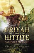 Uriyah the Hittite