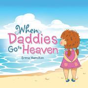 When Daddies Go to Heaven