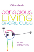 Conscious Living Short Cuts