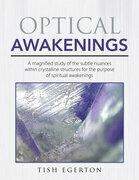 Optical Awakenings