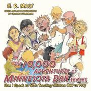The 10,000 Adventures of Minnesota Dan