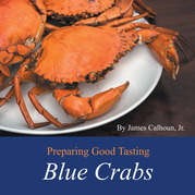 Preparing Good Tasting Blue Crabs