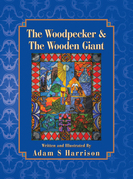 The Woodpecker & the Wooden Giant