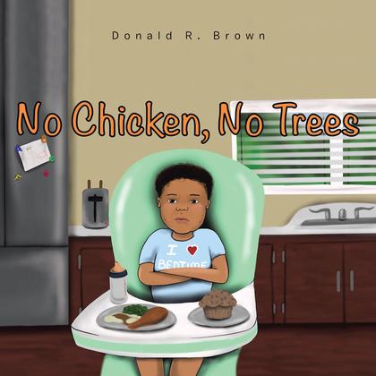 No Chicken, No Trees