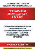 The Executive'S Guide to Creating and Implementing an Integrated Management System